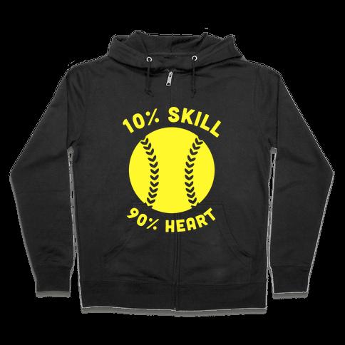 10% Skill 90% Heart (Softball) Zip Hoodie