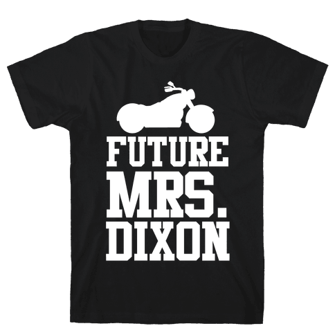 Future Mrs. Dixon Mens T-Shirt