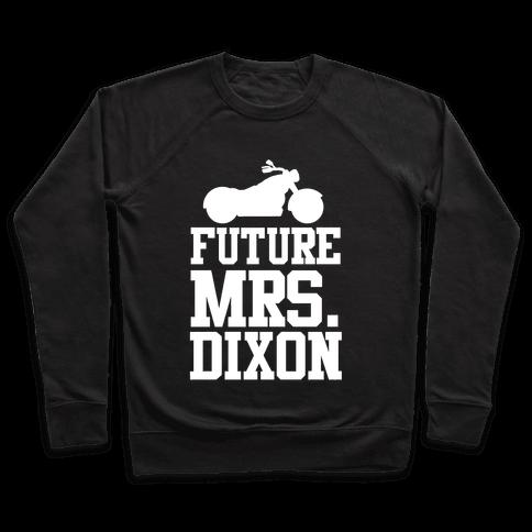 Future Mrs. Dixon Pullover