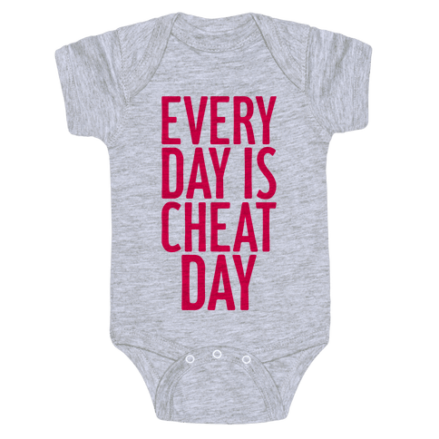 Every Day Is Cheat Day Baby Onesy