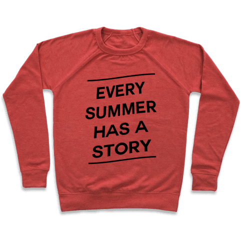 Every Summer Has a Story Pullover