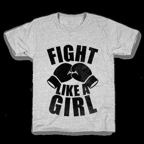 Fight Like A Girl Kids T-Shirt