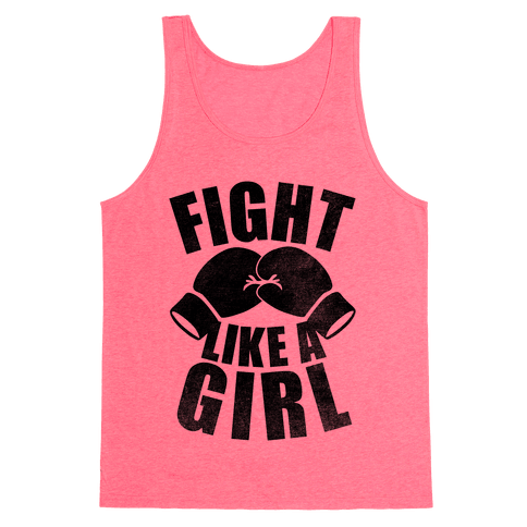 Fight Like A Girl Tank Top