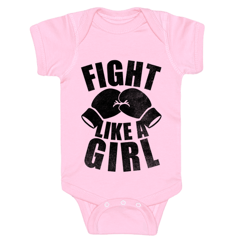 Fight Like A Girl Baby Onesy