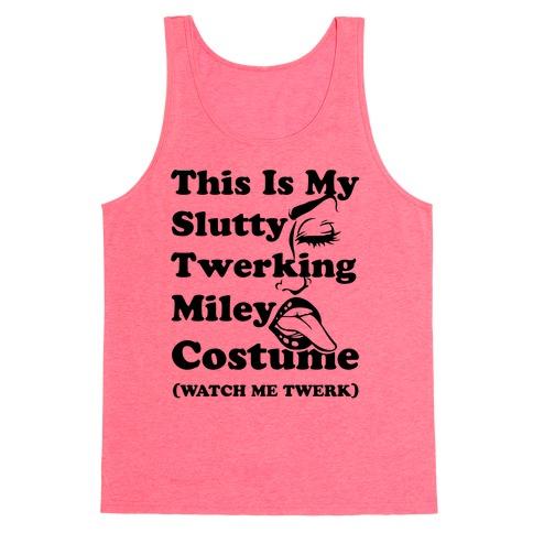 This Is My Slutty Twerking Miley Costume Tank Top