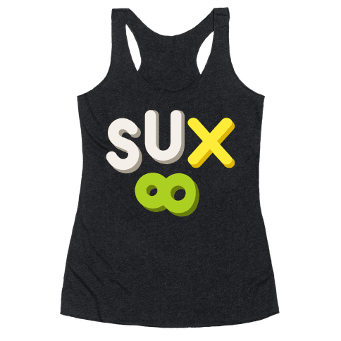 Everything Sux Racerback Tank Top