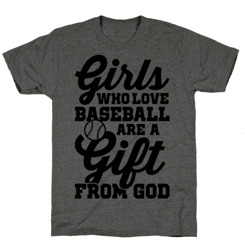 Girls Who Love Baseball Are A Gift From God Mens T-Shirt