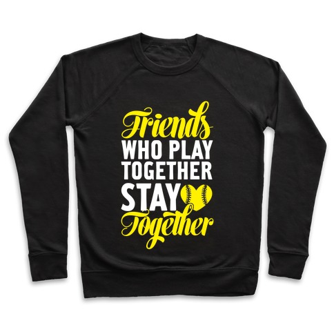 Friends Who Play Together Pullover