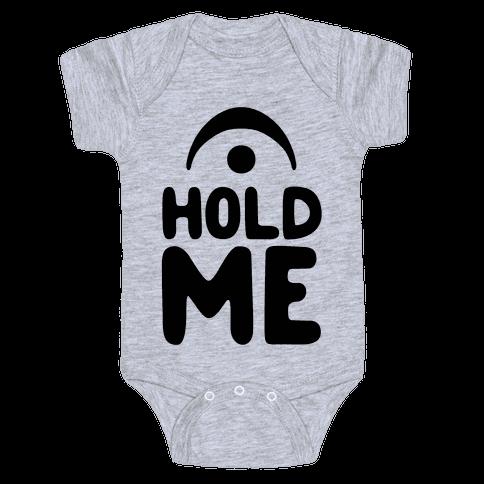 Hold Me (Fermata) Baby Onesy