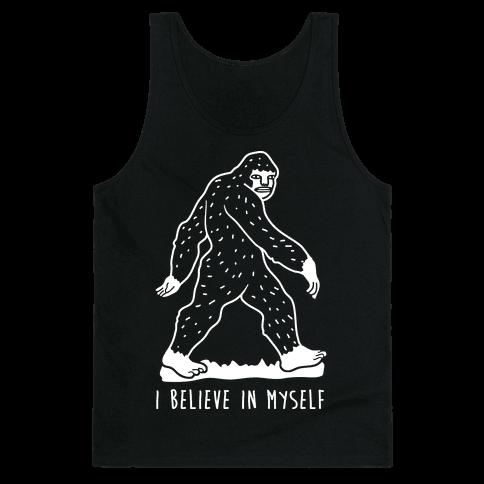 I Believe In Myself Bigfoot Tank Top