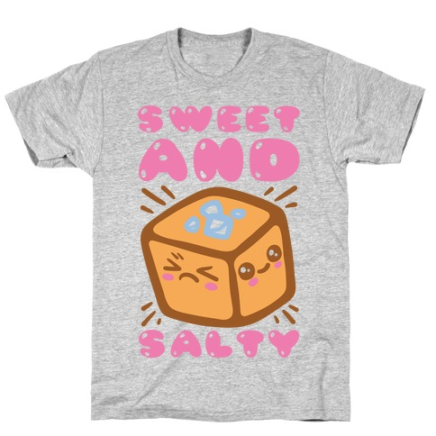Sweet and Salty T-Shirt