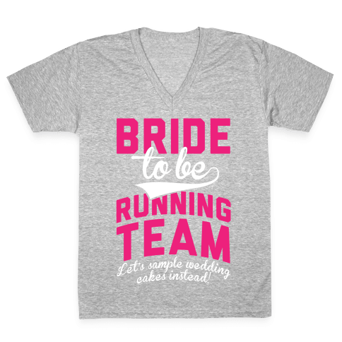 Bride-To-Be Running Team V-Neck Tee Shirt