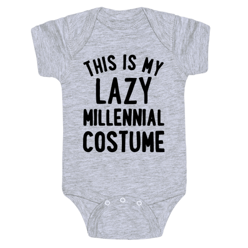 This is My Lazy Millennial Costume Baby Onesy