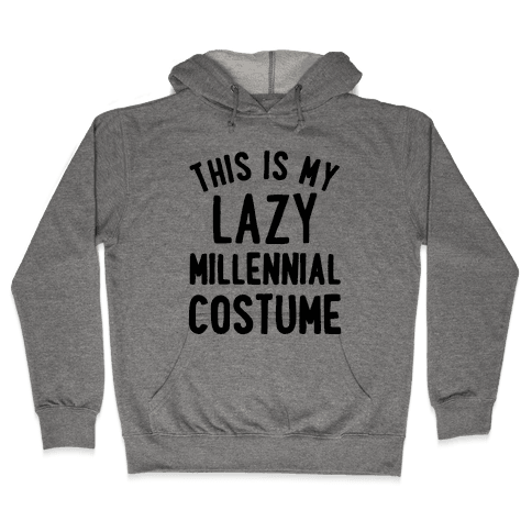 This is My Lazy Millennial Costume Hooded Sweatshirt