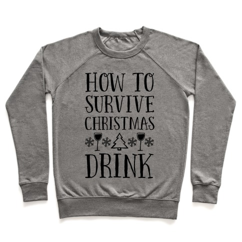 How To Survive Christmas Drink Pullover