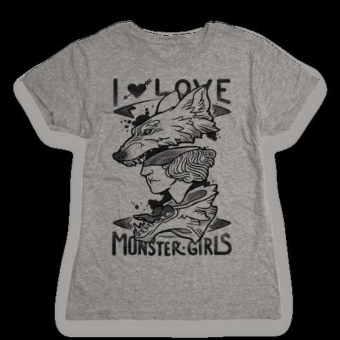 I Love Monster Girls Womens T-Shirt