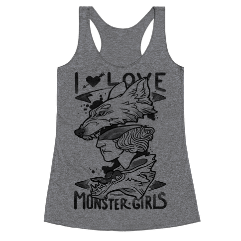 I Love Monster Girls Racerback Tank Top