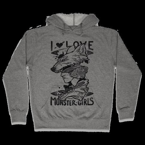 I Love Monster Girls Hooded Sweatshirt