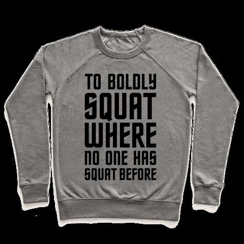 Squat Trek Pullover