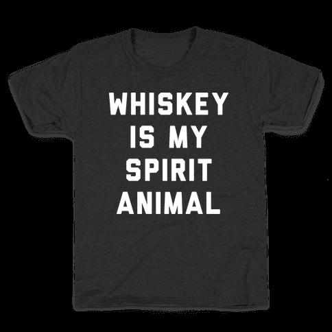 Whiskey Is My Spirit Animal Kids T-Shirt