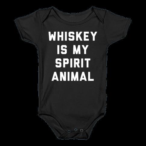 Whiskey Is My Spirit Animal Baby Onesy