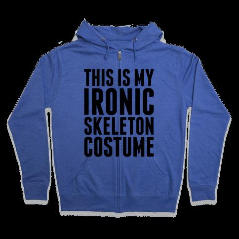 Ironic Skeleton Costume Zip Hoodie