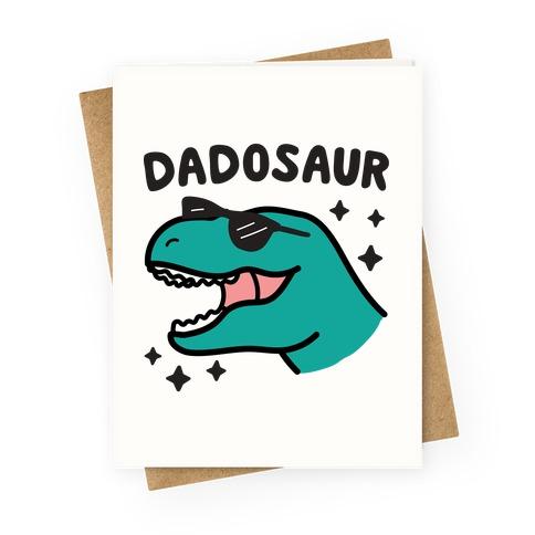 Dadosaur (Dad Dinosaur) Greeting Card