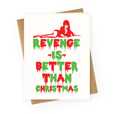 Revenge is Better than Christmas Greeting Card
