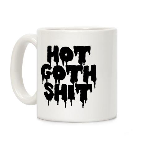Hot Goth Shit Coffee Mug
