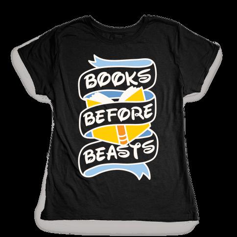 Books Before Beasts Womens T-Shirt