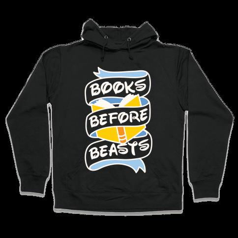 Books Before Beasts Hooded Sweatshirt