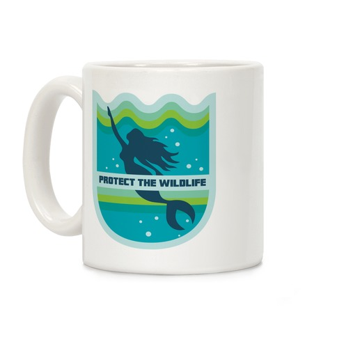 Protect The Wildlife (Mermaid) Coffee Mug