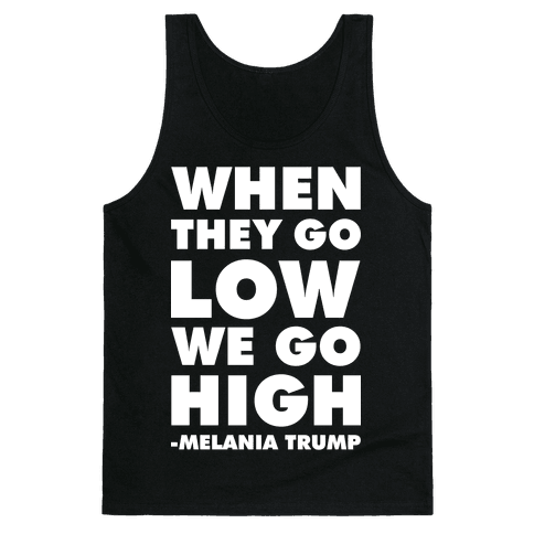 Melania Trump Quote Tank Top