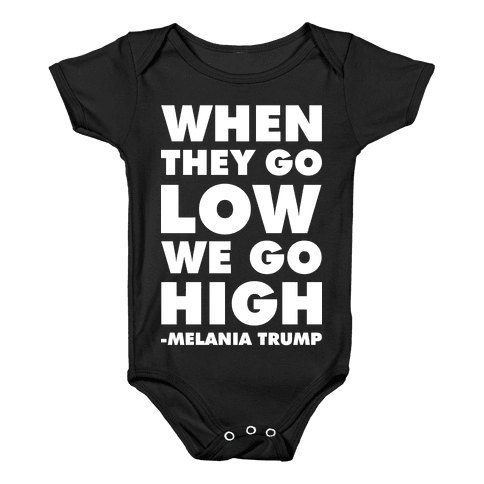 Melania Trump Quote Baby Onesy