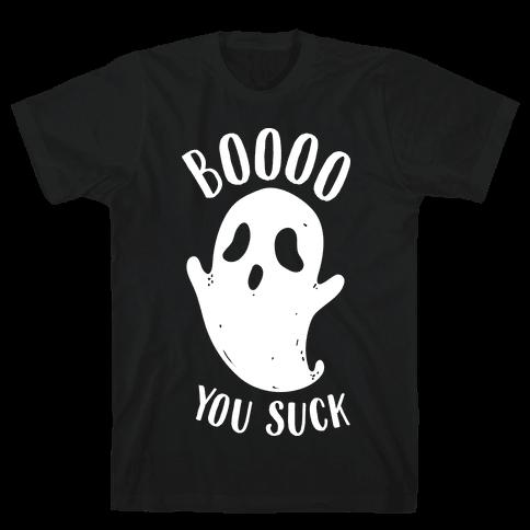 BOoOo You Suck Mens T-Shirt