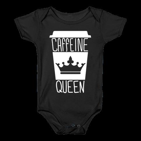 Caffeine Queen Baby Onesy