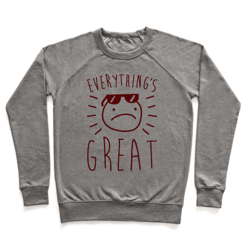 Everything's Great Pullover