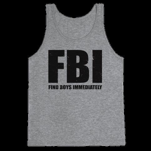 FBI (Find Boys Immediately) (Tank) Tank Top