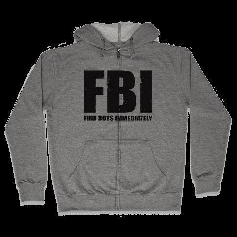 FBI (Find Boys Immediately) (Tank) Zip Hoodie