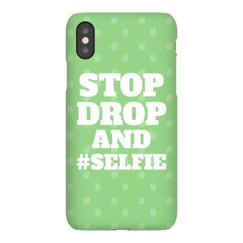 Stop Drop And #Selfie Phone Case