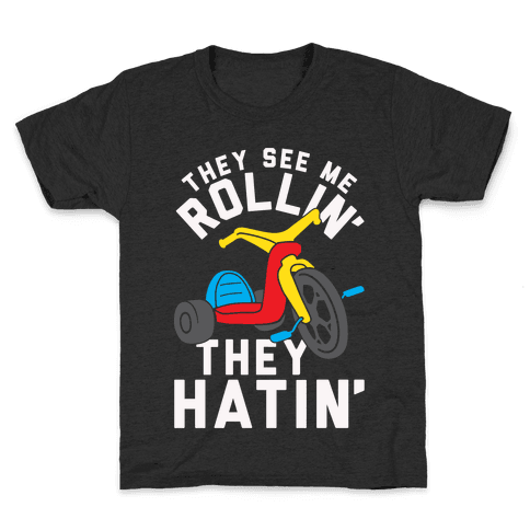 They See Me Rollin' Big Wheel Kids T-Shirt