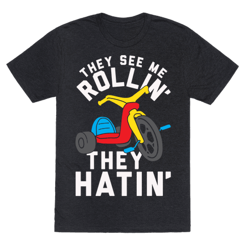 They See Me Rollin' Big Wheel