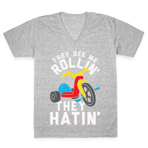 They See Me Rollin' Big Wheel V-Neck Tee Shirt
