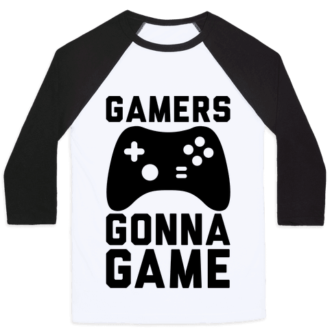 Gamers Gonna Game Baseball Tee