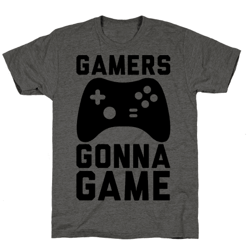Gamers Gonna Game