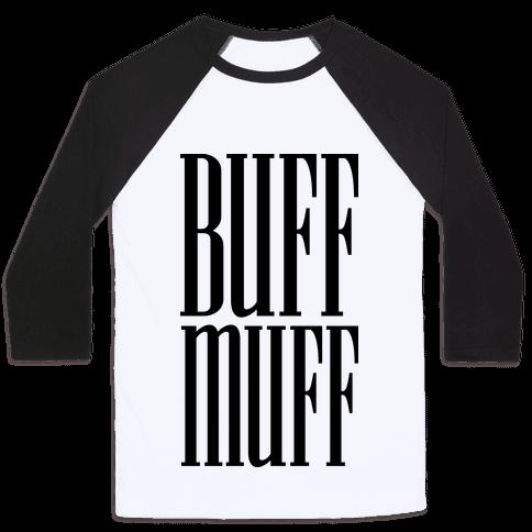 BUFF MUFF Baseball Tee