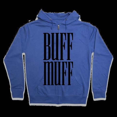 BUFF MUFF Zip Hoodie