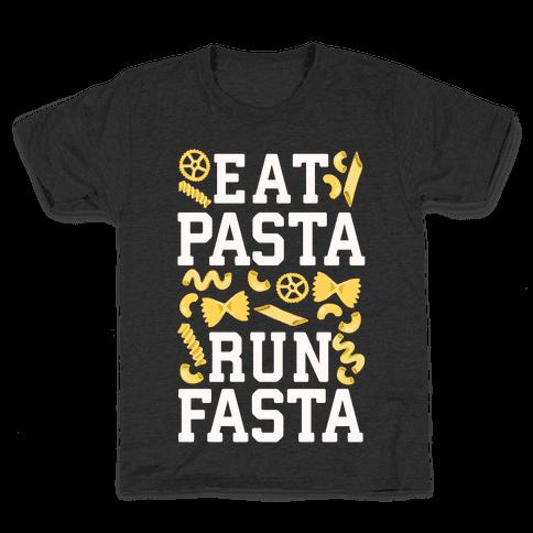 Eat Pasta Run Fasta Kids T-Shirt
