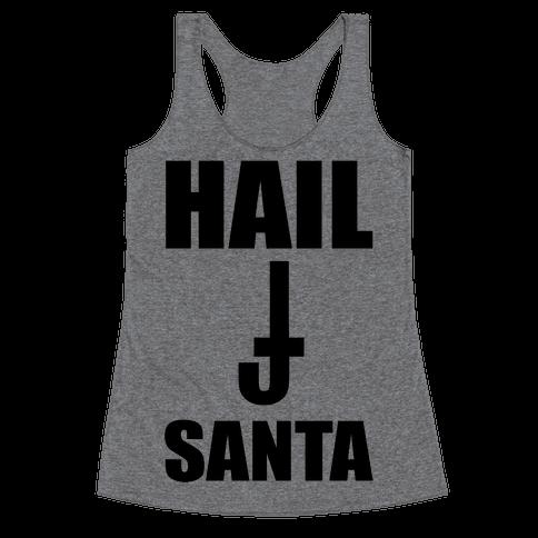 Hail Santa Racerback Tank Top