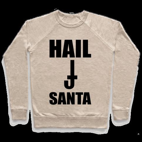 Hail Santa Pullover